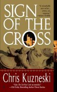9780739473979: Sign of the Cross [Gebundene Ausgabe] by Chris Kuzneski