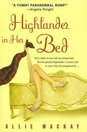 9780739474266: Highlander in Her Bed [Hardcover]