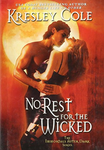 No Rest for the Wicked (The Immortals After Dark, Book 2): Kresley Cole