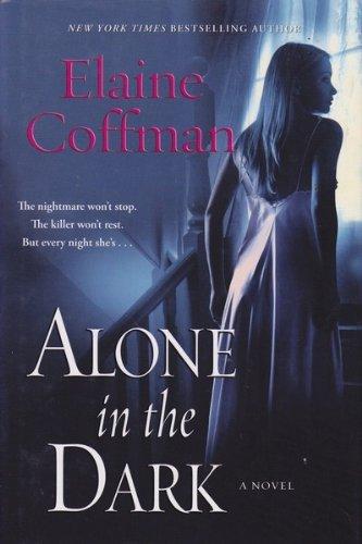 9780739474389: Alone in the Dark [Gebundene Ausgabe] by Coffman, Elaine