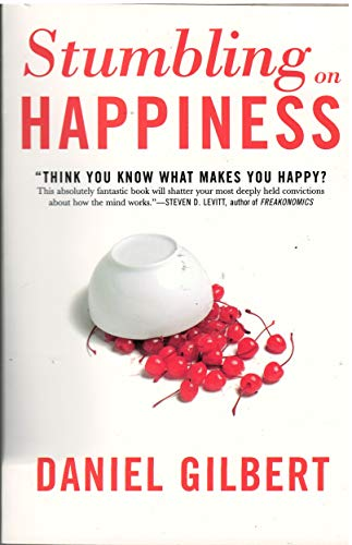 9780739474556: Stumbling on Happiness: Think You Know What Makes You Happy?