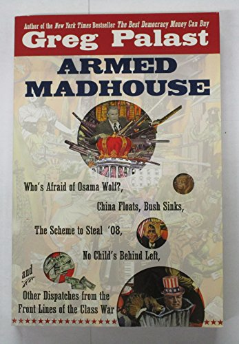 9780739474617: Armed Madhouse