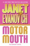 Motor Mouth (Alex Barnaby Series, No. 2): Evanovich, Janet