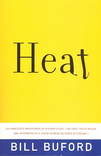 9780739474952: Heat by Bill Buford (2006) Paperback