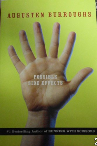 9780739474969: Possible Side Effects : True Stories