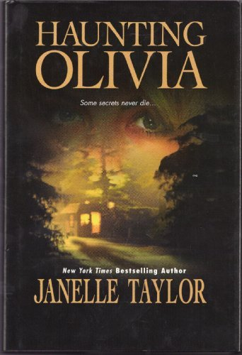 Haunting Olivia (0739475193) by Janelle Taylor