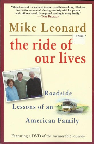 9780739475430: The Ride of Our Lives: Roadside Lessons of an American Family