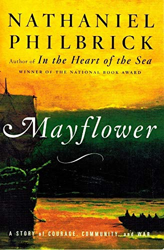 9780739475775: Mayflower : A Story of Courage, Community, and War