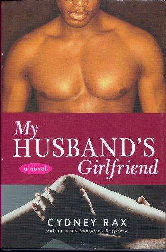 9780739476062: My Husband's Girlfriend