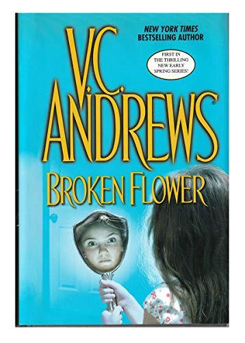 9780739476109: Broken Flower (Early Spring, Book 1)