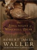 9780739476420: The Long Night of Winchell Dear LARGE PRINT EDITION