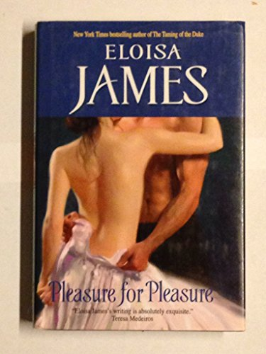 9780739476444: PLEASURE FOR PLEASURE BY (JAMES, ELOISA)[AVON BOOKS]JAN-1900