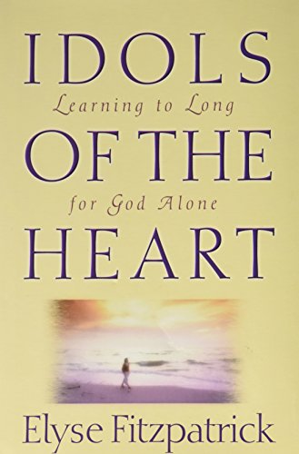 9780739476796: Idols of the Heart: Learning to Long for God Alone