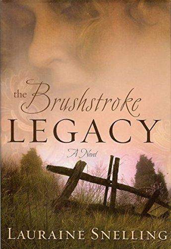 9780739476802: The Brushstroke Legacy (Crossings Book Club Edition)