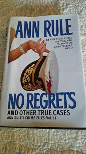 9780739476826: No Regrets and Other True Cases: Vol. 11