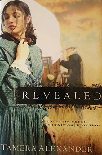 9780739476840: Revealed (Fountain Creek Chronicles, Book Two)