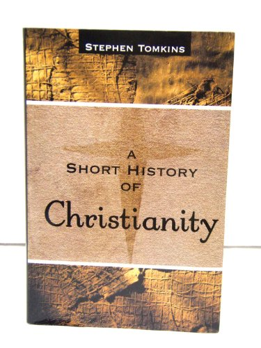 9780739476994: A Short History of Christianity