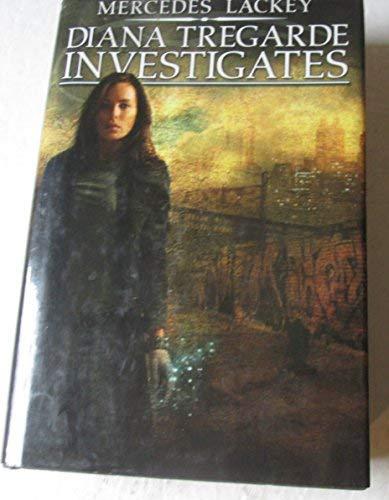 Diana Tregarde Investigates (Children of the Night, Burning Water, & Jinx High): Lackey, ...