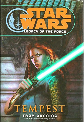 Tempest; Star Wars Legacy of the Force: Troy Denning