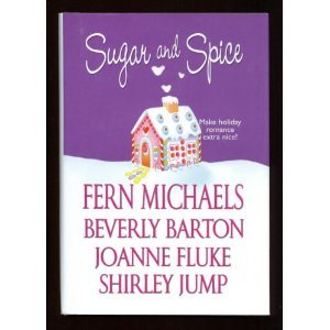 9780739477311: Sugar and Spice (Make Holiday Romance Extra Nice!)