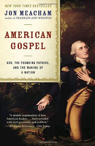 9780739478189: American Gospel : God, the Founding Fathers, and the Making of a Nation