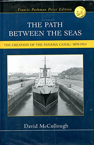 9780739478578: The Path Between the Seas, the Creation of the Panama Canal: 1870-1914