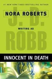 Innocent in Death: Nora Roberts