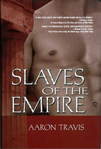 Slaves of the Empire: Travis, Aaron