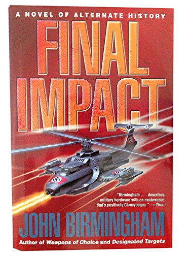 9780739479438: Final Impact (Axis of Time, Volumn 3)