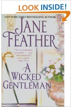 A Wicked Gentleman: Jane Feather