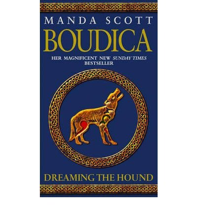 9780739479735: BOUDICA DREAMING THE HOUND BY (SCOTT, MANDA) PAPERBACK