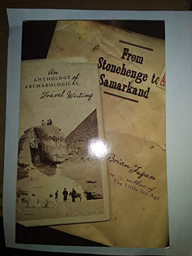 9780739479759: From Stonehenge to Samarkand; an Anthology of Archaeological Travel Writing