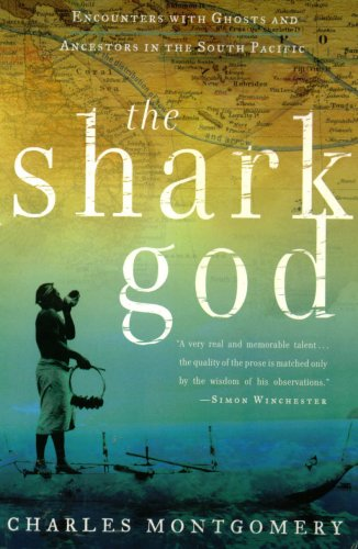 9780739479797: The Shark God: Encounters with Ghosts and Ancestors in the South Pacific