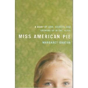 9780739479889: Miss American Pie: A Diary of Love, Secrets, and Growing up in the 1970s