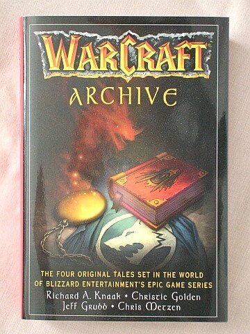9780739480243: Warcraft Archive: Day of the Dragon, Lord of the Clans, The Last Guardian, & Of Blood and Honor
