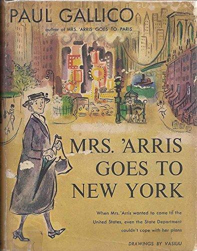 9780739480403: Mrs. 'arris Goes to New York. Drawings by Mircea Vasiliu