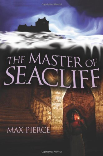 The Master of Seacliff: Max Pierce