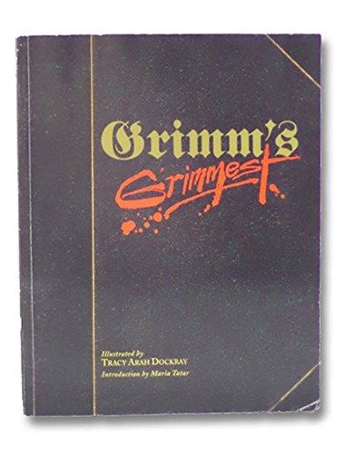 Grimm's Grimmest: Brothers Grimm