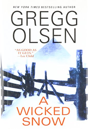 A Wicked Snow: Gregg. Olsen