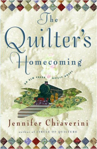 9780739480885: The Quilter's Homecoming (Elm Creek Quilts Series, Book 10)