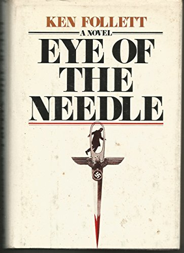 9780739480892: Eye of the Needle [Gebundene Ausgabe] by Ken Follett