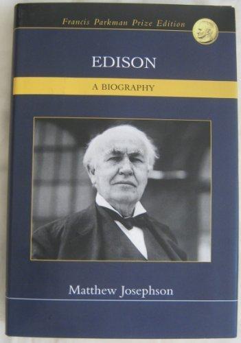 9780739481097: Edison - A Biography Later Printing edition by Josephson, Matthew (2003) Hardcover