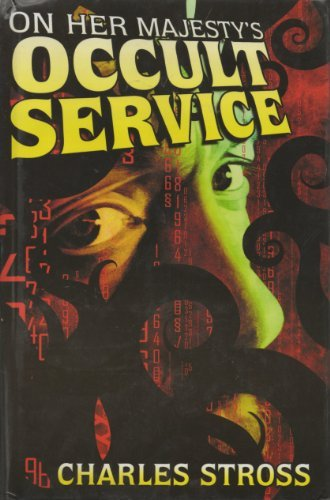 On Her Majesty's Occult Service: Stross,Charles