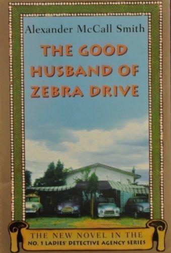 9780739481271: The Good Husband of Zebra Drive (Large Print) (No. 1 Ladies' Detective Agency...