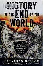 9780739481318: A History of the End of the World: How the Most Controversial Book in the Bible Changed the Course of Western Civilization