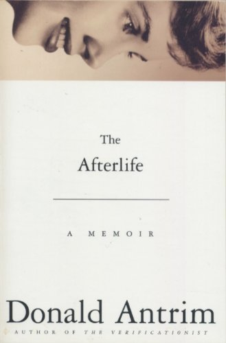 9780739481356: The Afterlife: A Memoir