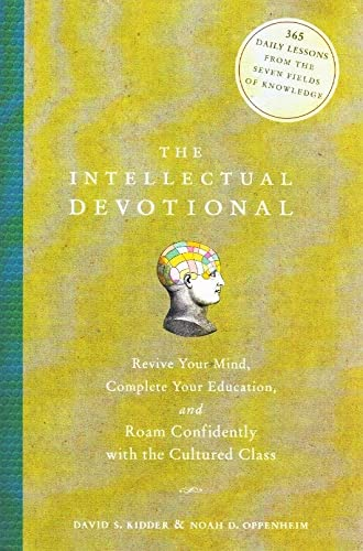 9780739481486: The Intellectual Devotional: Revive Your Mind, Complete Your Education, and Roam Confidently with the Cultured Class