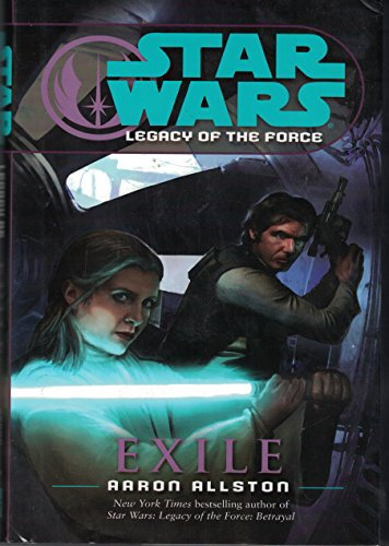 9780739481660: Exile (Star Wars: Legacy of the Force) (Hardcover HC) (Star Wars: Legacy of the Force)