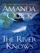 9780739481721: The River Knows LARGE PRINT