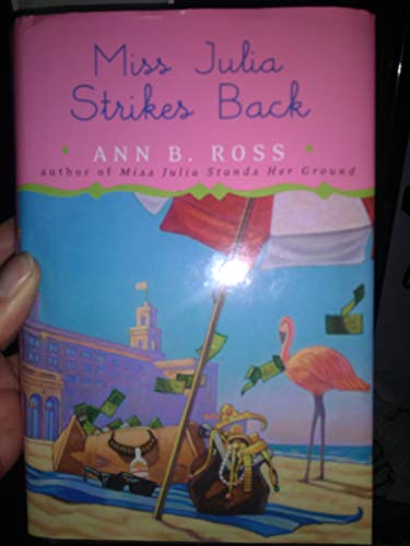 9780739481738: Miss Julia Strikes Back [Gebundene Ausgabe] by Ann B. Ross